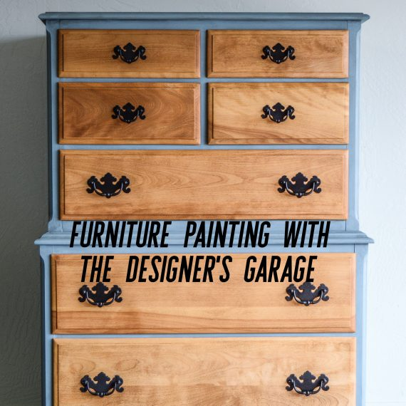 Furniture Painting with The Designer's Garage